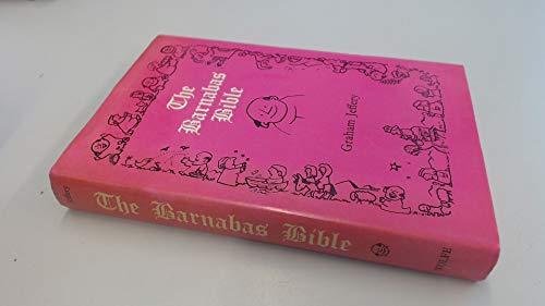 The Barnabas Bible - Jeffery, Graham