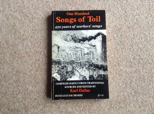 9780723405252: One Hundred Songs of Toil