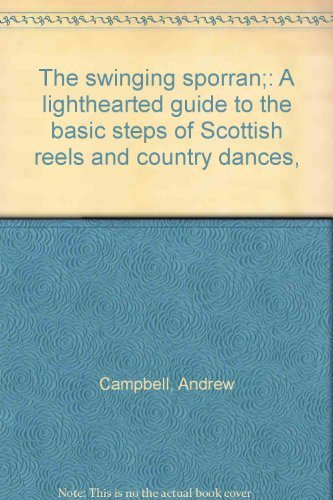 9780723405269: The Swinging Sporran: A Light-hearted Guide to the Basic Steps of Scottish Reels and Country Dances
