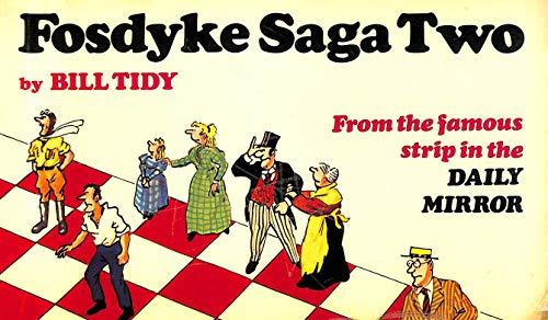 Fosdyke Saga Two: Tidy, Bill