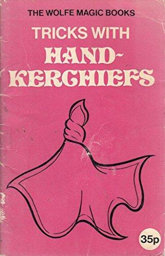 9780723405771: Tricks with Handkerchiefs (The Wolfe magic books)