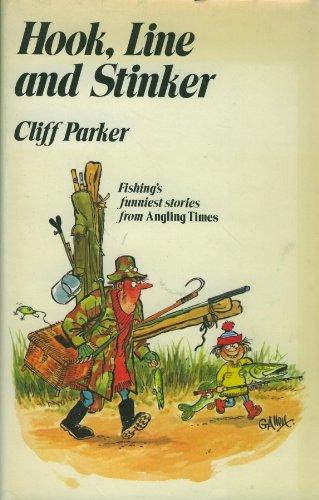Hook, Line and Stinker: Cliff Parker