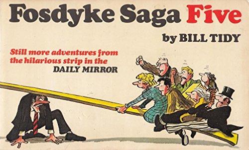 Fosdyke Saga Five: Tidy, Bill
