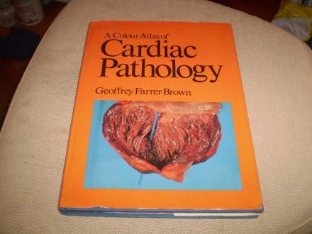 9780723407034: A Colour Atlas of Cardiac Pathology