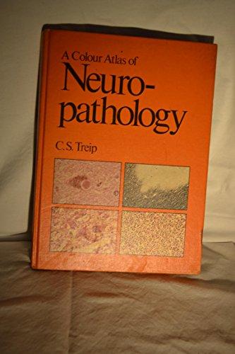 9780723407225: A Colour Atlas of Neuropathology