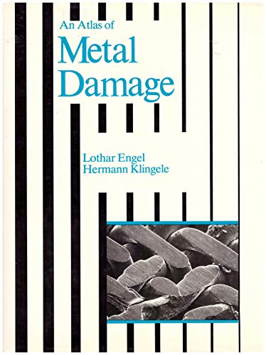 9780723407508: An Atlas of Metal Damage: Surface Examination by Scanning Electron Microscope