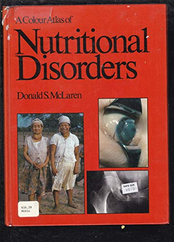 9780723407577: A Colour Atlas and Text of Nutritional Disorders