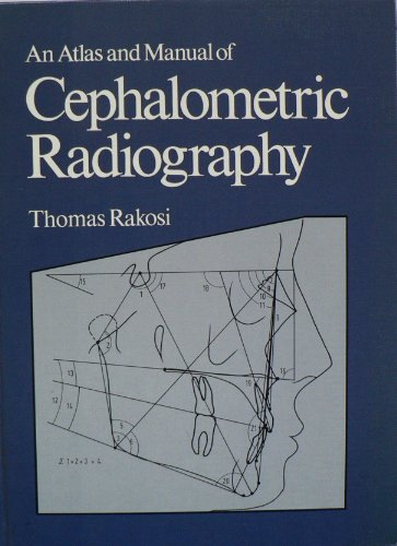9780723407676: An Atlas and Manual of Cephalometric Radiography (Wolfe medical atlases)