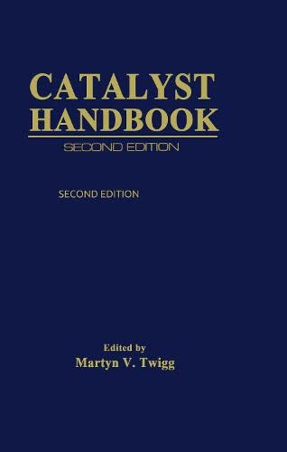 Catalyst Handbook (2nd Edition): Martyn V. Twigg