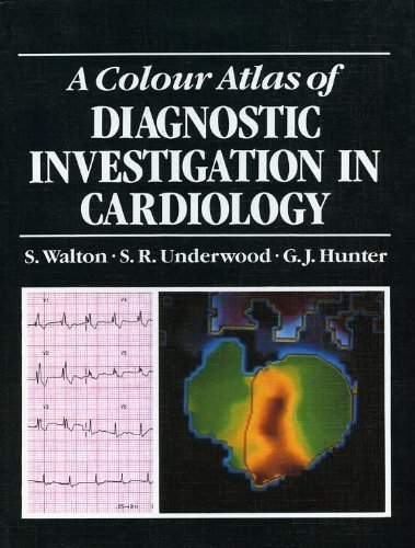 9780723409663: A Colour Atlas of Diagnostic Investigation in Cardiology (Clinical Tests)
