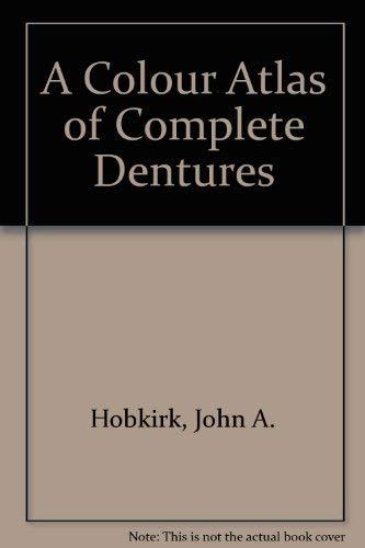 9780723410331: A Colour Atlas of Complete Dentures