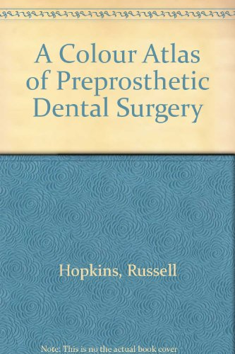 Colour Atlas of Preprosthetic Oral Surgery: Hopkins, Russell