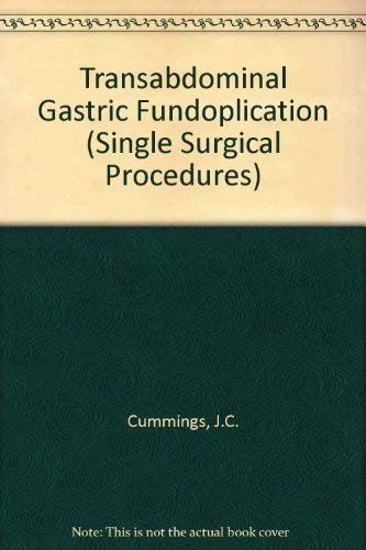 9780723410669: Transabdominal Gastric Fundoplication (Single Surgical Procedures)