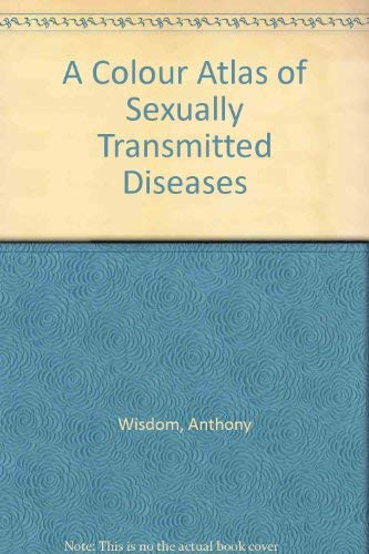 9780723415053: A Colour Atlas of Sexually Transmitted Diseases