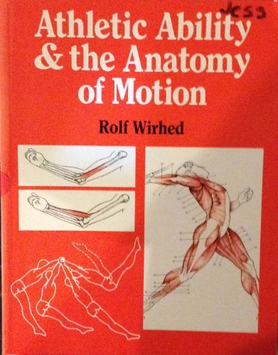9780723415404: Athletic Ability & the Anatomy of Motion