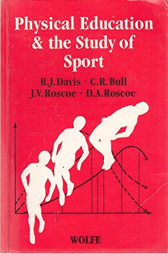 PHYSICAL EDUCATION & THE STUDY OF SPORT: R.J. DAVIS, C.R.