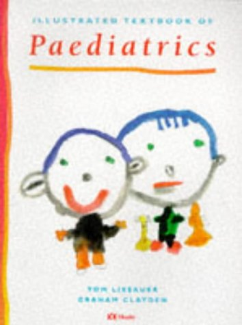 9780723416579: Illustrated Textbook of Paediatrics