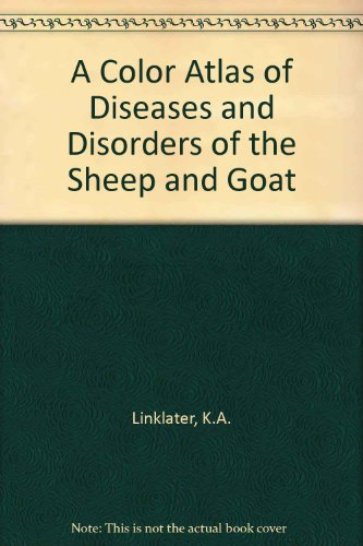 9780723417088: A Color Atlas of Diseases and Disorders of Sheep and Goats
