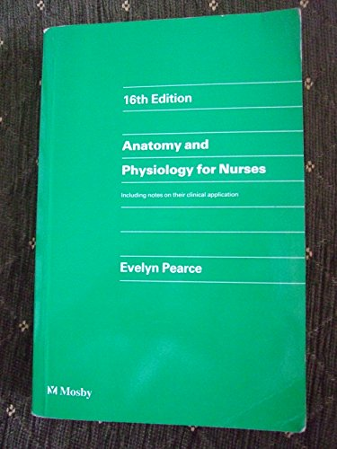 9780723418320: Anatomy and Physiology for Nurses - AbeBooks