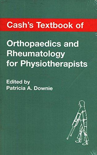 9780723418337: Cash's Textbook of Orthopaedics and Rheumatology for Physiotherapists