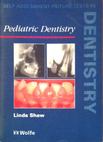 9780723419297: Self-Assessment Picture Tests in Dentistry: Pediatric Dentistry