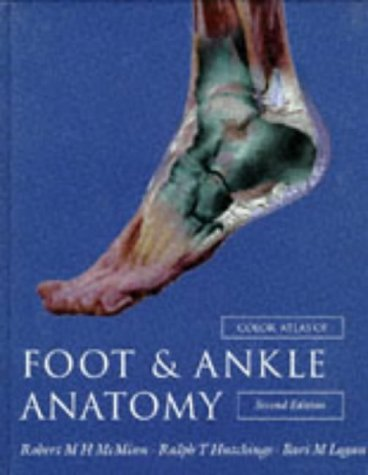 9780723419952: Color Atlas Of Foot And Ankle Anatomy