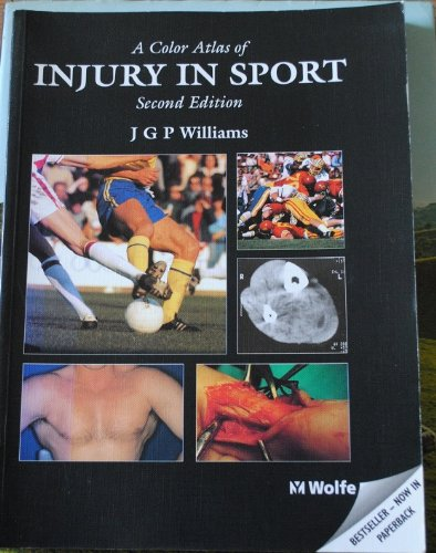 9780723420255: A Colour Atlas of Injury in Sport