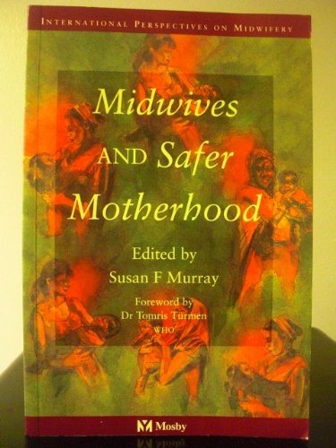 Midwives And Safer Motherhood