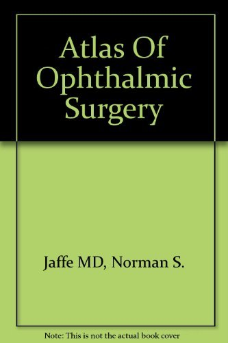 9780723421887: Atlas Of Ophthalmic Surgery, 2e
