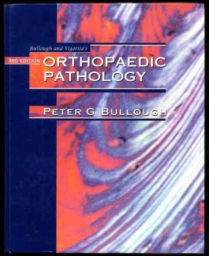 Bullough and Vigorita's Orthopaedic Pathology: Bullough, Peter G.