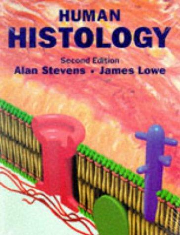 9780723424857: Human Histology, 2e