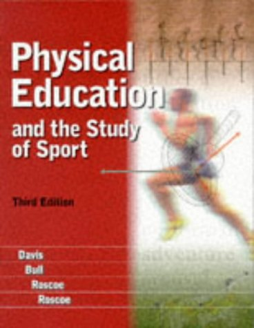 9780723426424: Physical Education and the Study of Sport