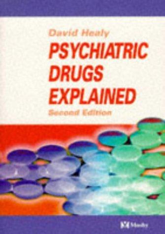 9780723426592: Psychiatric Drugs Explained