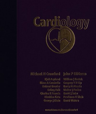 Cardiology: Crawford MD FACC, Michael H.; DiMarco MD PhD, John P.; DiMarco, John P.; Crawford, ...