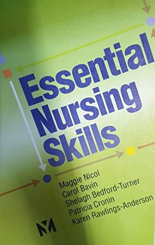 9780723431459: Essential Nursing Skills, 1e