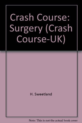 9780723431541: Crash Course: Surgery - AbeBooks - Helen