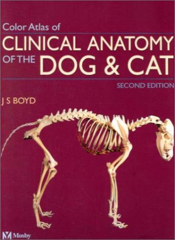 9780723431688: Color Atlas of Clinical Anatomy of the Dog and Cat - Softcover Version