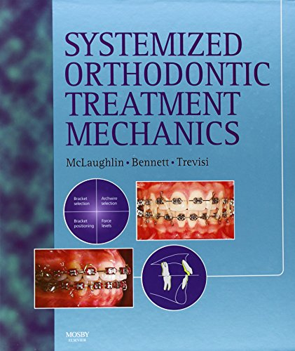 9780723431718: Systemized Orthodontic Treatment Mechanics, 1e