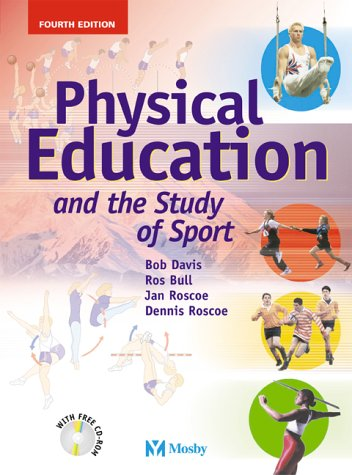 9780723431756: Physical Education & the Study of Sport