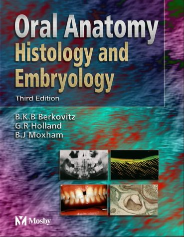 9780723431817: Oral Anatomy, Histology & Embryology