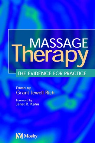 9780723432173: Massage Therapy: The Evidence for Practice