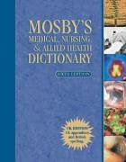 9780723432258: Mosby's Medical, Nursing and Allied Health Dictionary, UK Version (Medical Dictionary)