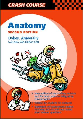 9780723432470: Anatomy (Mosby's Crash Course Series)