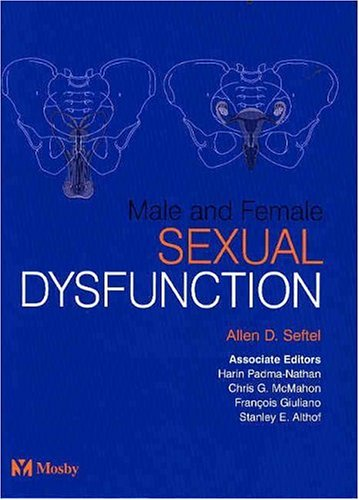 9780723432661: Male and Female Sexual Dysfunction, 1e
