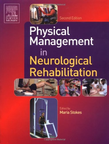 9780723432852: Physical Management in Neurological Rehabilitation