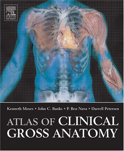 9780723432883: Atlas Of Clinical Gross Anatomy