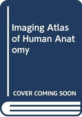 9780723432944: Imaging Atlas of Human Anatomy