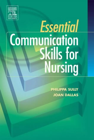 9780723433095: Essential Communication Skills for Nursing Practice