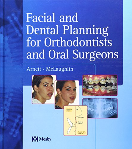 9780723433200: Facial and Dental Planning for Orthodontists and Oral Surgeons, 1e