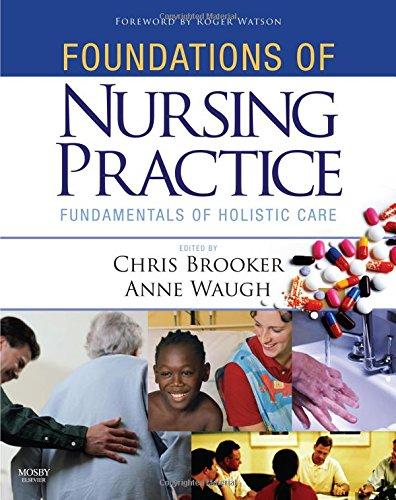 Foundations of Nursing Practice: Fundamentals of Holistic: Chris Brooker